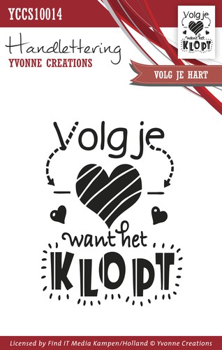 Clearstamp - Handlettering - Yvonne Creations - Volg je hart